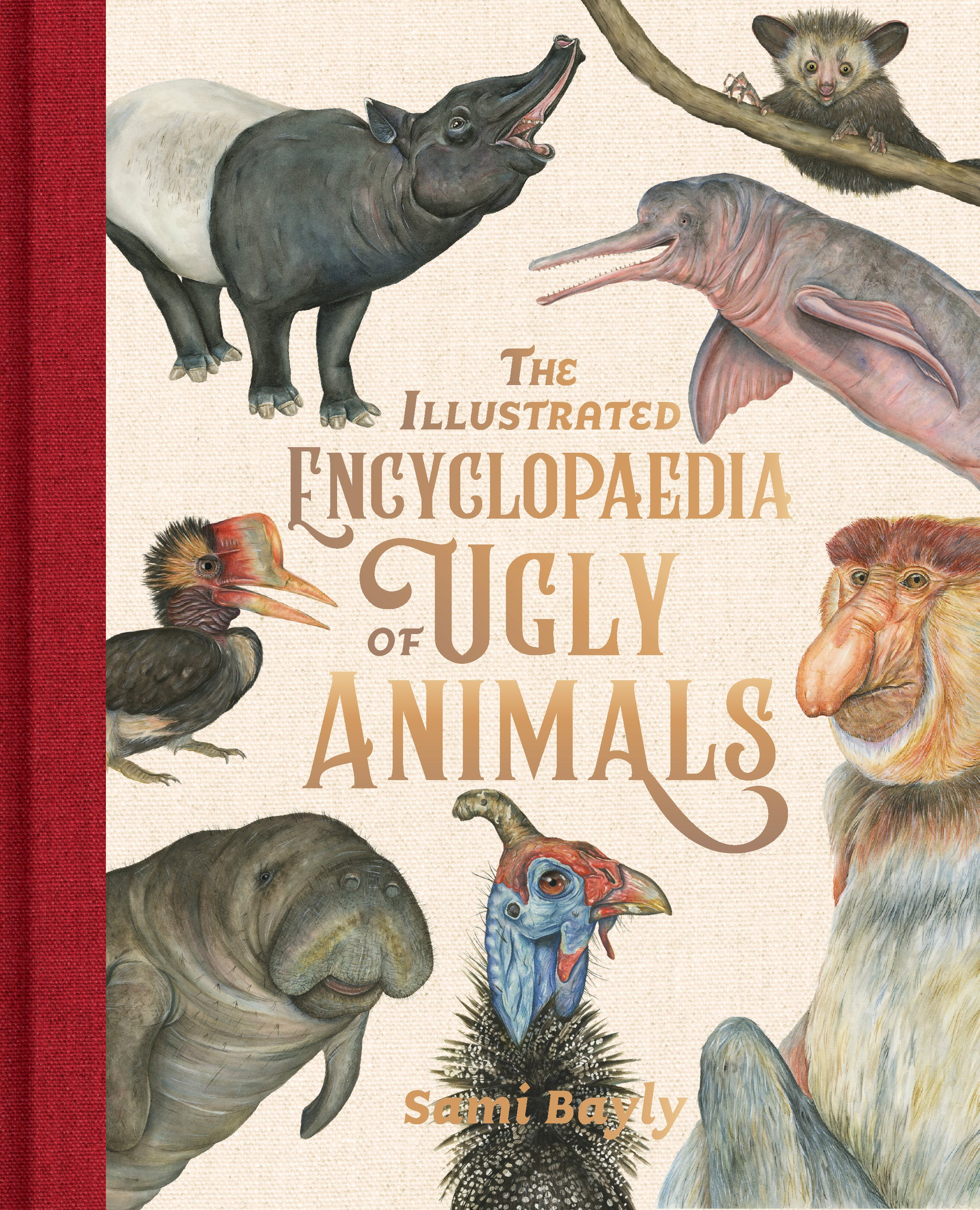 The Encyclopedia of Ugly Animals