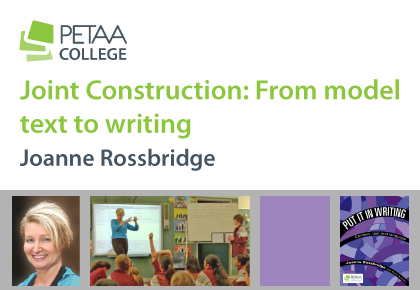Joint Construction: From model text to writing. Joanne Rossbridge