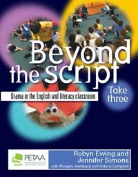 Beyond the Script: Drama in the English and Literacy classroom