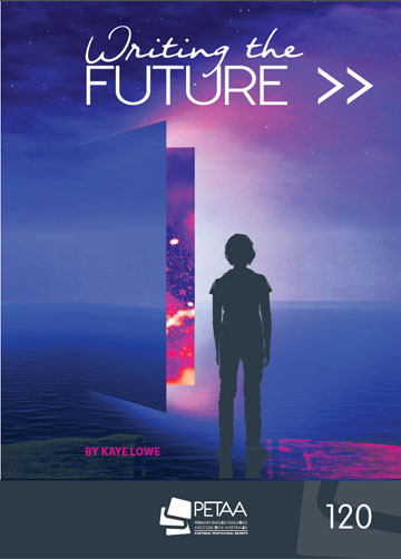 Writing the Future by Dr  Kaye Lowe