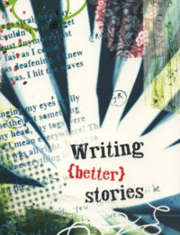 Writing {better} stories