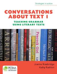 Conversations About Text 1: Teaching Grammar, Literary Texts