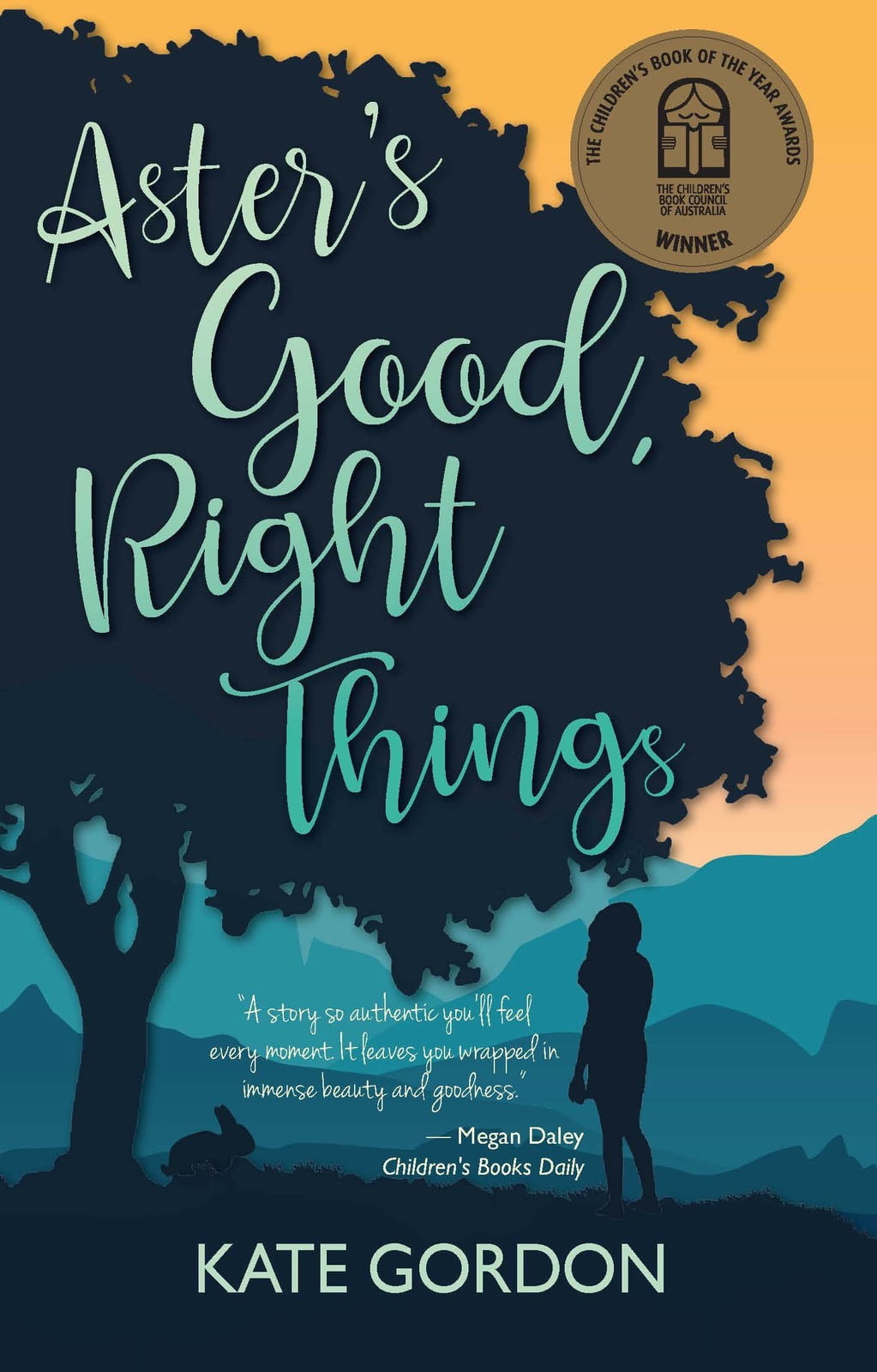 Sillhouette of a girl and rabbit under a tree at dusk on book cover for Aster's Good, Right Things